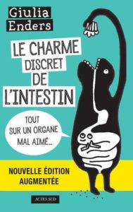 Le Charme Discret De L'intestin, Giulia Enders